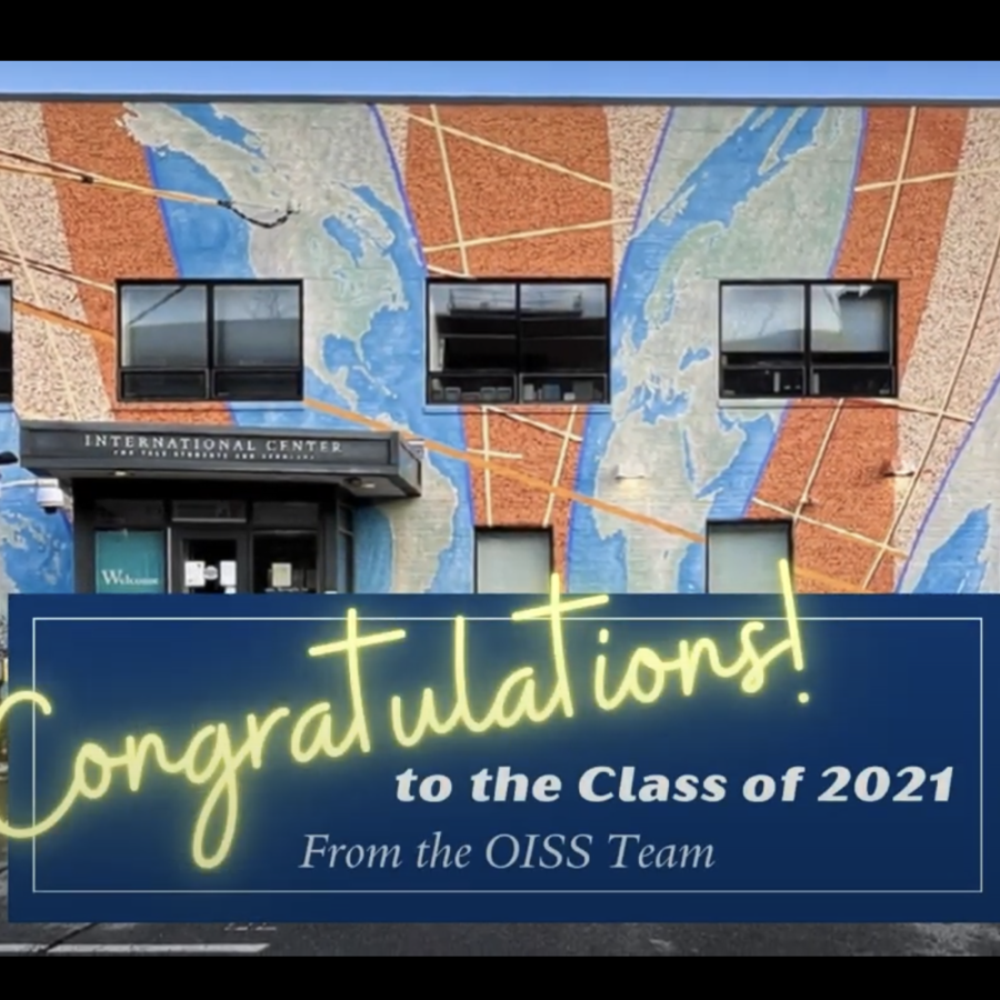 OISS Congratulations to the Class of 2021!